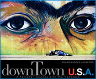 downTown U.S.A. by Susan Madden Lankford